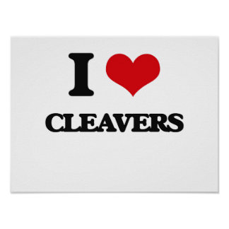 I love Cleavers Posters