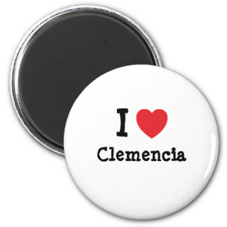 I love Clemencia heart T-Shirt Magnets