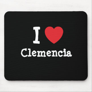 I love Clemencia heart T-Shirt Mouse Pads