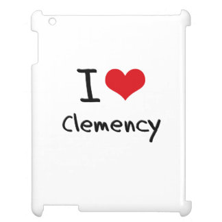 I love Clemency Case For The iPad 2 3 4