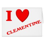 I Love Clementine Greeting Card