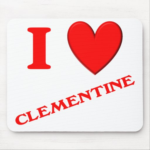 I Love Clementine Mouse Pad