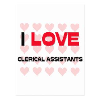 I LOVE CLERICAL ASSISTANTS POSTCARD