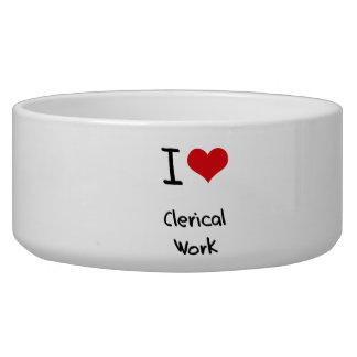 I love Clerical Work Pet Water Bowl