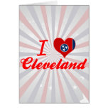 I Love Cleveland, Tennessee Card