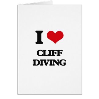 I love Cliff Diving Greeting Card
