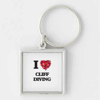 I love Cliff Diving Silver-Colored Square Keychain
