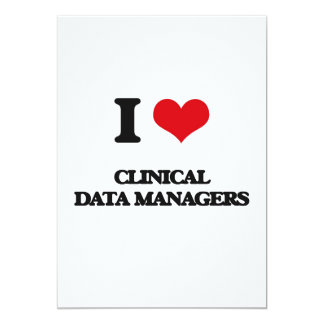 I love Clinical Data Managers 5x7 Paper Invitation Card