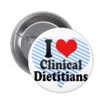 I Love Clinical Dietitians Pinback Button