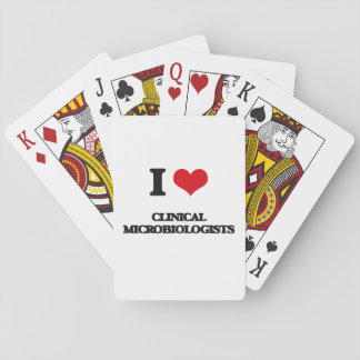 I love Clinical Microbiologists Poker Cards
