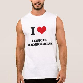 I love Clinical Microbiologists Sleeveless Shirts