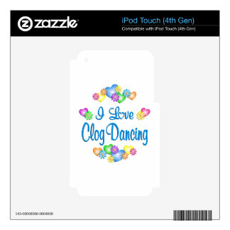 I Love Clog Dancing iPod Touch 4G Skins