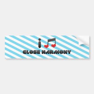 I Love Close Harmony Bumper Stickers