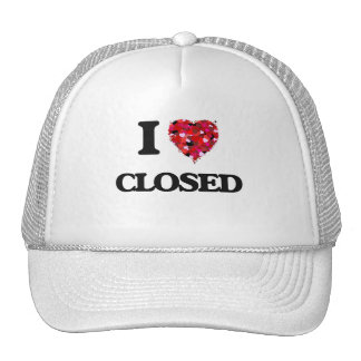 I love Closed Trucker Hat
