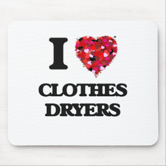 I love Clothes Dryers Mouse Pad