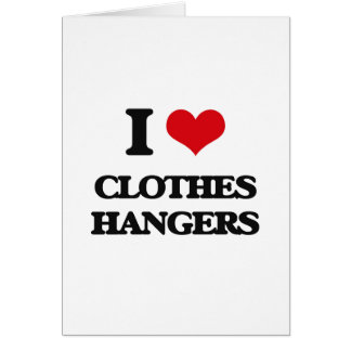 I love Clothes Hangers Greeting Card