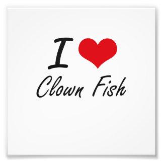 I love Clown Fish Photo Print