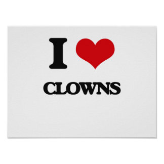 I love Clowns Posters