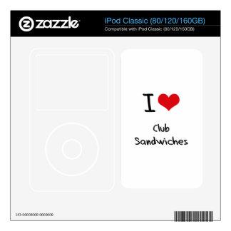 I love Club Sandwiches iPod Decals