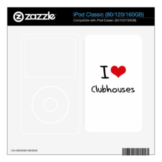 I love Clubhouses Decal For The iPod