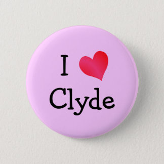I Love Clyde Pinback Button