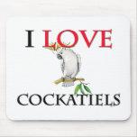 I Love Cockatiels Mouse Mat