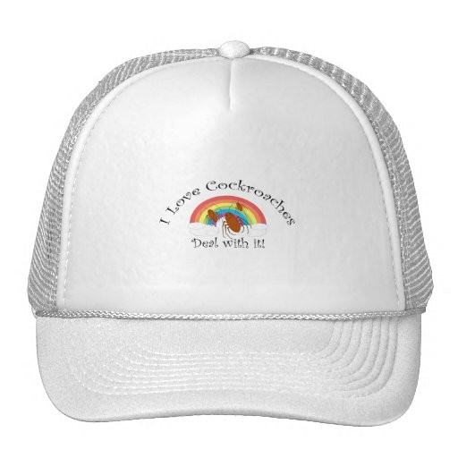 I love cockroaches deal with it mesh hat