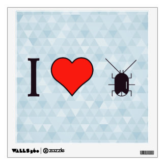 I Love Cockroaches Wall Sticker