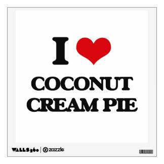 I love Coconut Cream Pie Room Decal