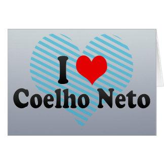 I Love Coelho Neto, Brazil Greeting Card