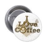 I Love Coffee Art Caffeine Button