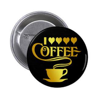I LOVE COFFEE PIN