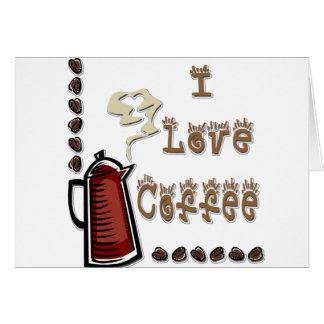 I Love Coffee Card