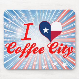 I Love Coffee City, Texas Mousepads