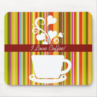 I Love Coffee Colorful Mousepad