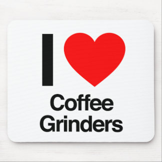 i love coffee grinders mousepad