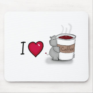 I love coffee - Hippo with a cup of Coffee Mouse Pad