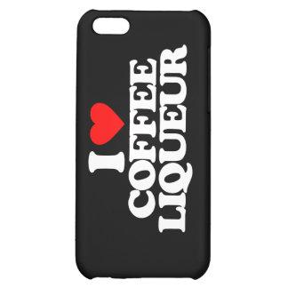I LOVE COFFEE LIQUEUR iPhone 5C COVERS