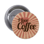 I love coffee pinback buttons