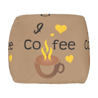I love coffee super hot and funny pouf