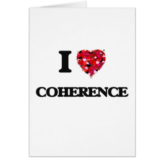 I love Coherence Greeting Card