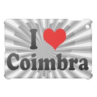 I Love Coimbra, Portugal Cover For The iPad Mini