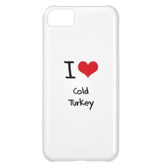 I love Cold Turkey iPhone 5C Cases