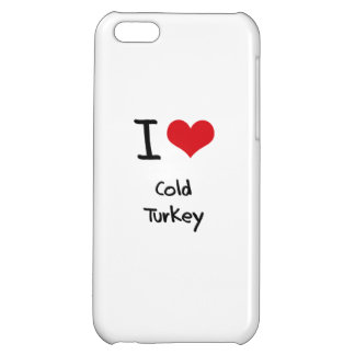 I love Cold Turkey iPhone 5C Cover