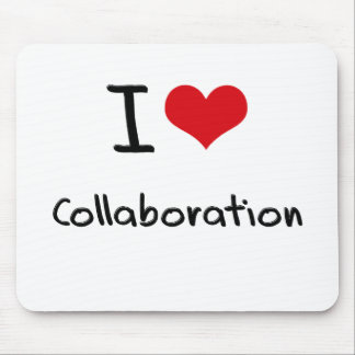 I love Collaboration Mouse Pad