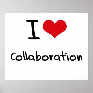 I love Collaboration Poster