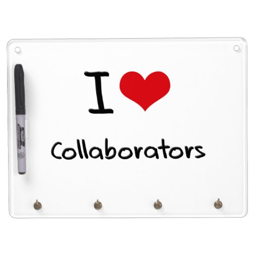 I love Collaborators Dry Erase Whiteboard