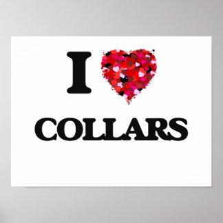 I love Collars Poster
