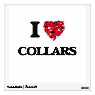 I love Collars Wall Skins