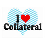 I Love Collateral Postcard